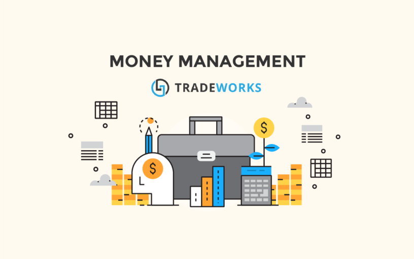 basic money management dengan tradeworks 01