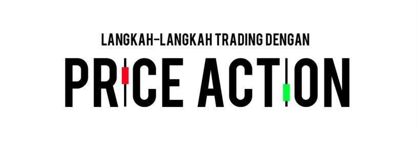 langkah-langkah-trading-dengan-price-action